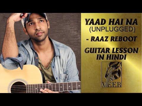 YAAD HAI NA UNPLUGGED | Raaz Reboot | Guitar...