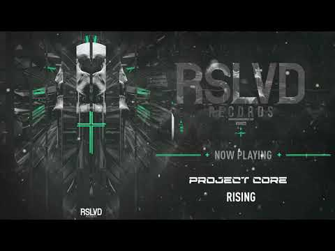 Project Core - Rising † | Official Preview [OUT NOW]