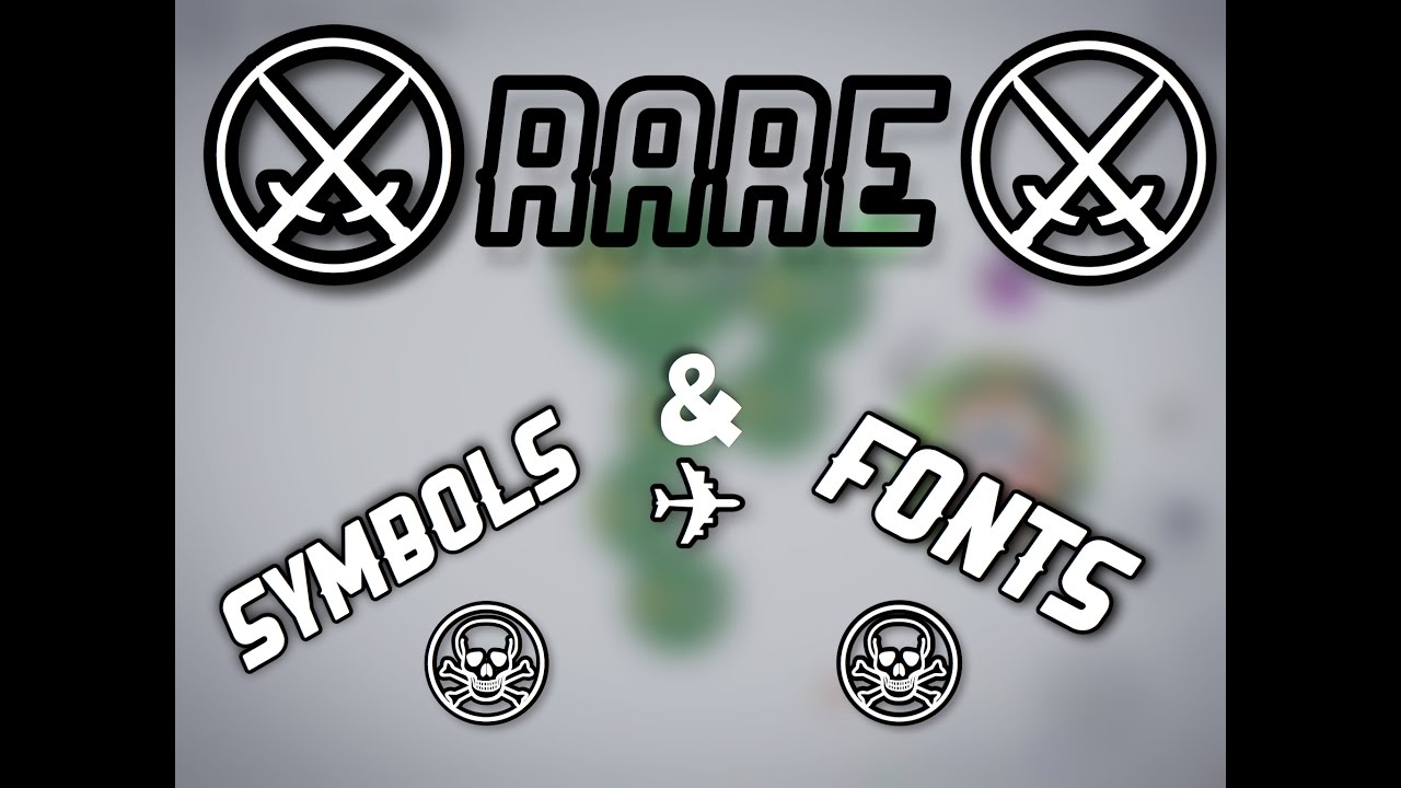 how to get rare fonts and symbols for agario rage1k youtube