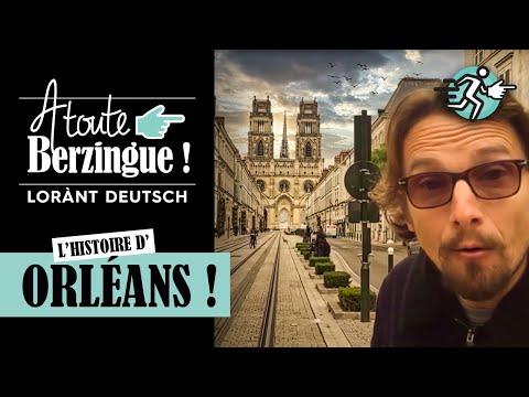 ORLÉANS... A Toute Berzingue !