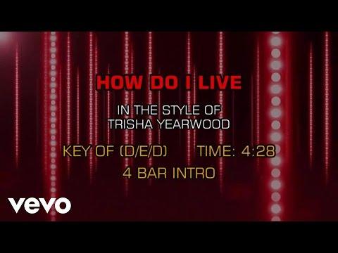 Trisha Yearwood - How Do I Live (Karaoke)