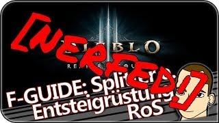 [Diablo 3 RoS][NERFED!] Farming Guide - Splitter einer Entsteigrüstung 2.0.4 [GER/HD]