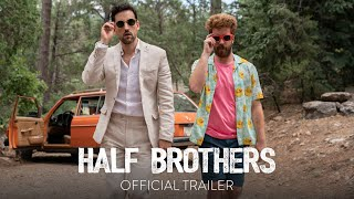 HALF BROTHERS - Official Trailer [HD] - In Theaters This Holiday Season