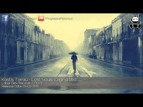 Kastis Torrau - Lost Souls (Original Mix) [Click Records]