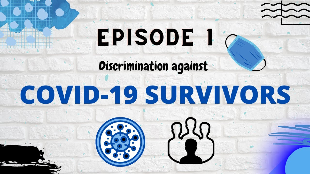 Discrimination inflicted by COVID-19
