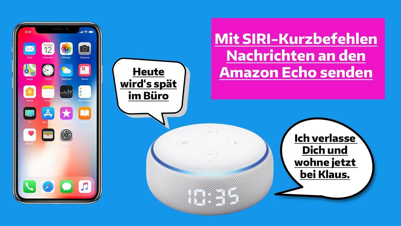 Eigene Nachrichten mit dem Amazon Echo EMPFANGEN. Einfach per SIRI-Kurzbefehl!