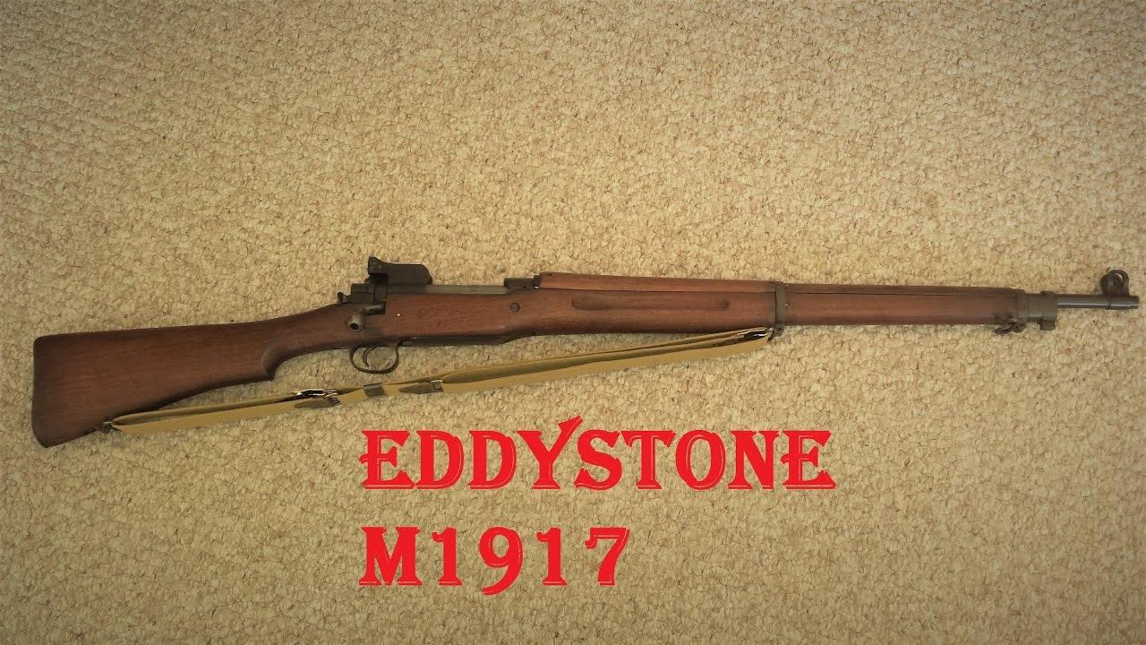 Eddystone M1917 The Overlooked Ww1 Battle Rifle
