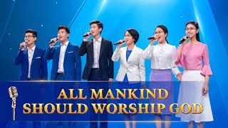 "Gospel Song | ""All Mankind Should Worship God"""