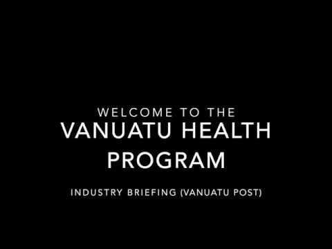 Vanuatu Health Program - Vanuatu Post Industry Brief