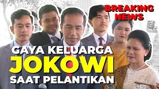 Gambar cover Begini Gaya Keluarga Jokowi Saat Dampingi Pelantikan