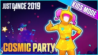 Just Dance 2019: Cosmic Party (Kids Mode) | Official Track Gameplay [US]