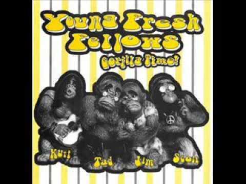 Young Fresh Fellows - Gorilla Time! / Mo' Gorilla