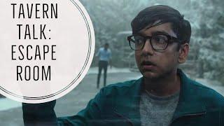 ESCAPE ROOM Movie Review   Tavern Talk