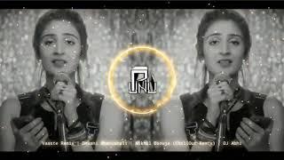 Vaaste Song Dhvani Bhanushali  Dj remix song 2020
