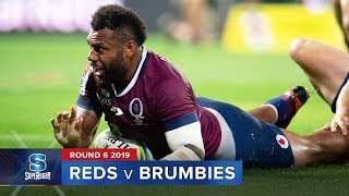 Reds v Brumbies | Super Rugby 2019 Rd 6 Highlights