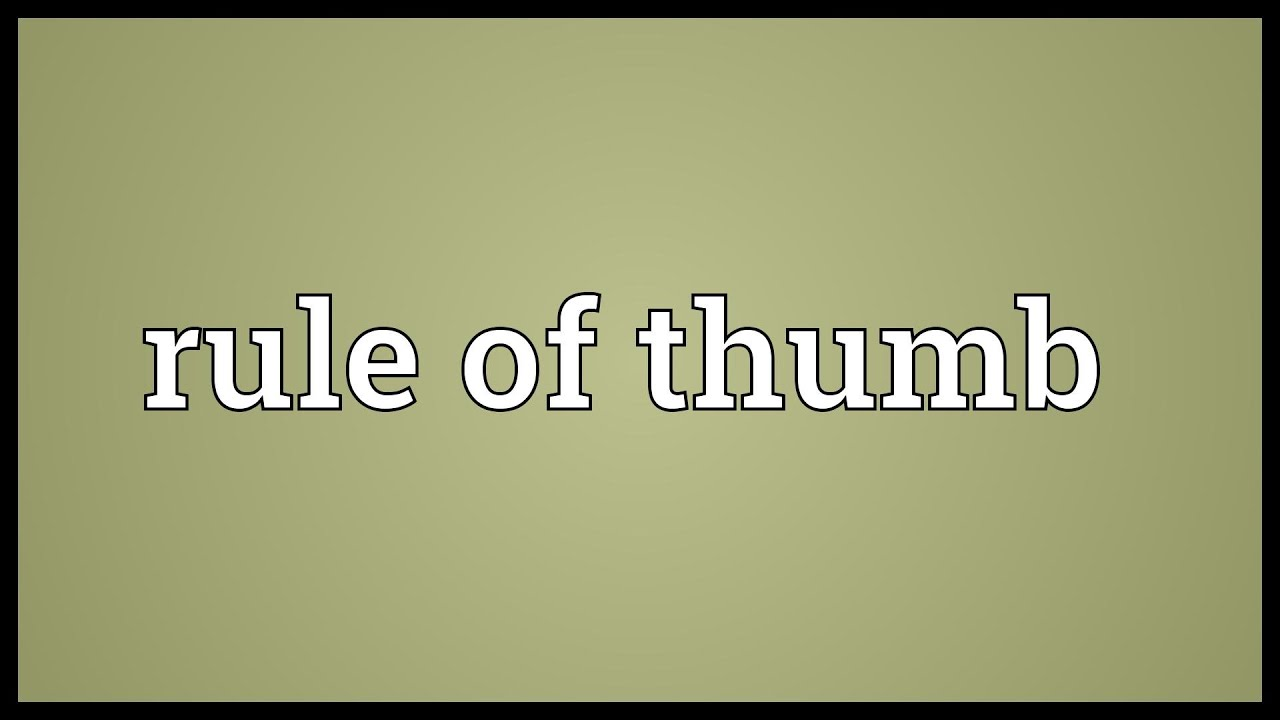 rule Origns thumb of of