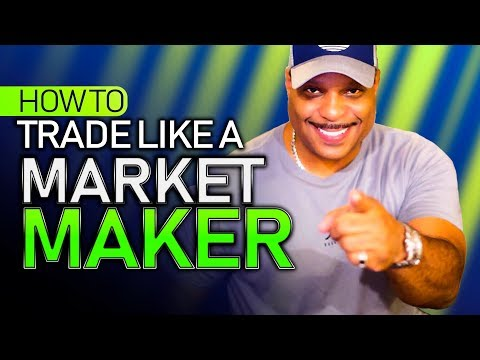 How to Trade Like a Market Maker