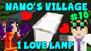 MINECRAFT - Nano's Village #18 - I Love Lamp (Yogscast Complete Mod Pack)