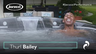 Jacuzzi® Performance: Retired NBA Player and Inspirational speaker  Thurl Bailey