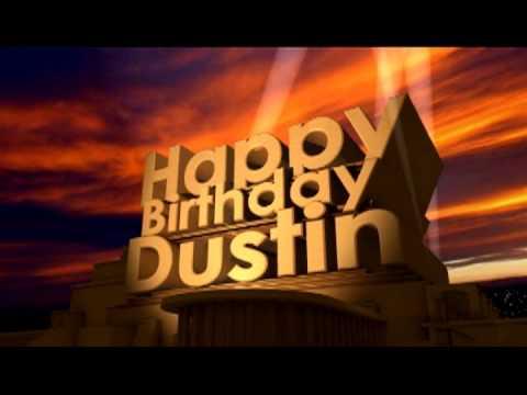 Happy birthday dustin youtube