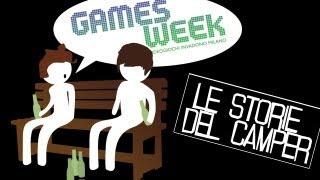 Le deliranti storie del Camper - Il GamesWeek