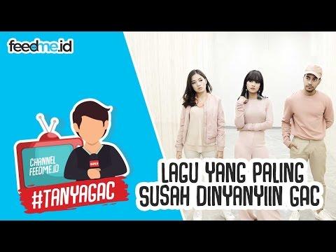 Lagu Yang Paling Susah Dinyanyiin GAC #TanyaGAC | FeedMe.id