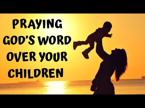 Praying God's Promises Over Your Children // Scriptures To Speak Over Your Children