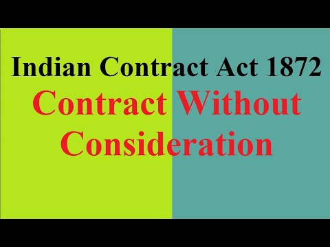 Indian Contract Act 1872- Contract without Consideration