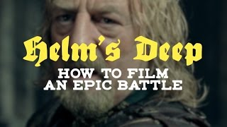 Helm's Deep: How To Film An Epic Battle thumbnail