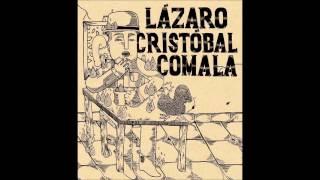 Lázaro Cristóbal Comala - 6 La sed (nos volvimos laberintos)