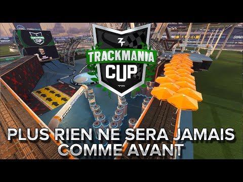 Trackmania Cup 2018 #14 : Plus rien ne sera jamais comme avant