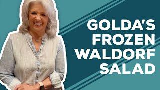 Quarantine Cooking: Golda&#39s Frozen Waldorf Salad Recipe