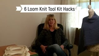Loom Knit Tool Kit Hacks