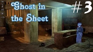 Ghost in the Sheet Walkthrough part 3