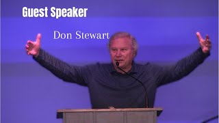 Guest Speaker Don Stewart | We Can Understand What Is Taking Place| Calvary Chapel of the Harbour