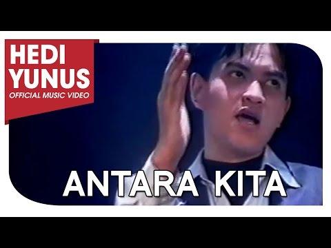 HEDI YUNUS ANTARA KITA feat NING BAIZURA