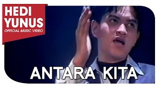Watch Hedi Yunus Antara Kita video