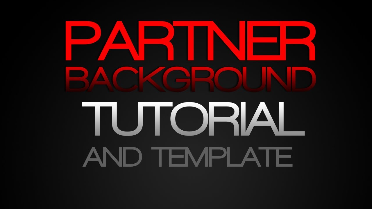 Free youtube partner background tutorial/template youtube.