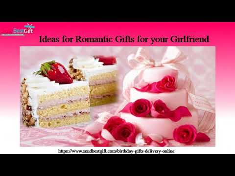 Romantic Birthday Gifts that Will Impress Your Girlfriend YouTube