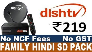 DISH TV DTH FAMILY HINDI SD Pack Recharges & Channels List 2019 || Dish TV DTH TRAI New Rules 2019
