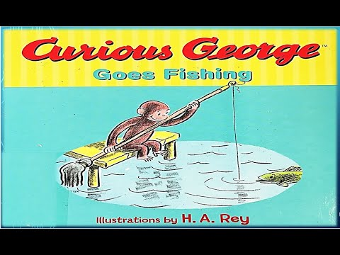 Curious George Goes Fishing L Illustrations By H.A. Rey L Read-a-Loud L Best Storybook-Animation