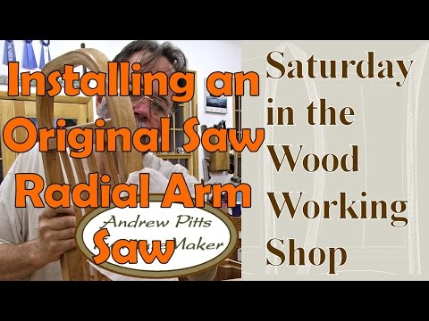 Putting in an Unique Noticed Radial Arm Noticed: Saturday within the Woodworking Store #26 with Andrew Pitts