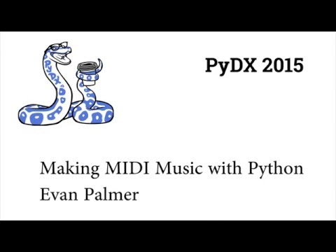 Image from PyDX 2015: Making MIDI Music with Python