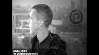 PROSPECT - THE DRUM AND BASS PODCASTS MARCH 2017