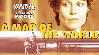 A Map of the World (2000) - Full Movie