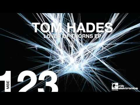 Tom Hades - Because (Original Mix)
