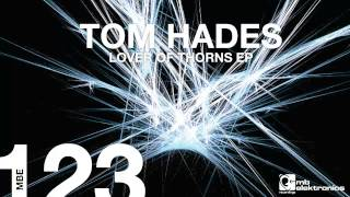 Tom Hades - Because