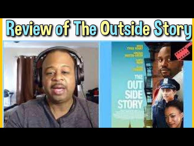 The Outside Story 2021 | Streaming Films | SacTown Movie Buffs