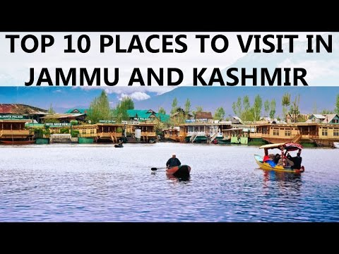 Top 10 Places To Visit In Jammu And Kashmir Youtube