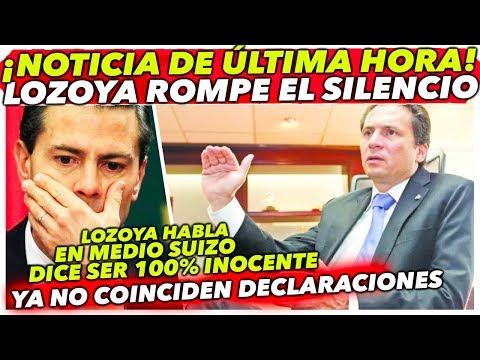 """¡DE ÚLTIMO MINUTO! LOZOYA SALE A DECLARAR EN MEDIO SUIZO """"DICE SER 100% INOCENTE"""""""